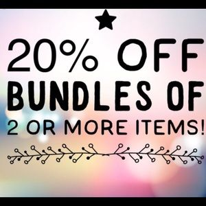 Other - Bundle up two or more items and take 20% off!!!